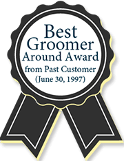 Best Groomer Around Award From Past Customer(june 30, 1997)